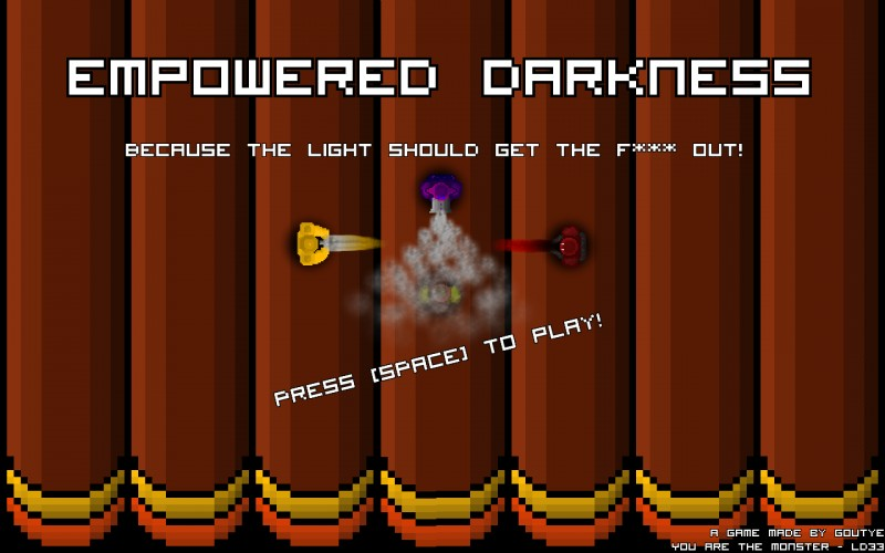 Empowered Darkness